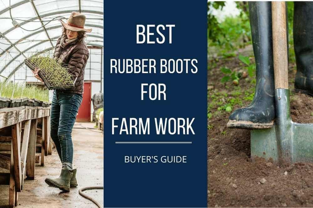 best rubber farm boots